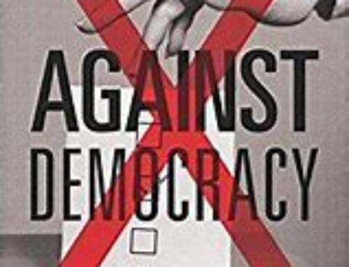 Against Democracy By Jason Brennan, Princeton University Press (2017) 245 pages